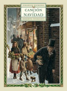 Cuento de navidad, Kalandraka.Charles Dickens  Roberto Innocenti    + de 6 años