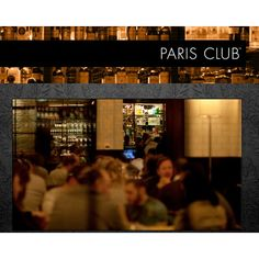 Paris Club.  Good experience? YES. Would I go back? YES.