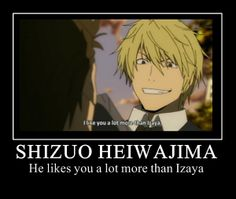 Shizuo likes everyone a lot more than Izaya.