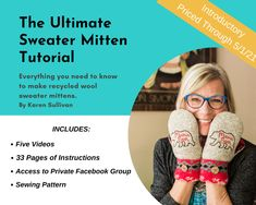 Excited to share this item from my #etsy shop: The Ultimate Sweater Mitten Tutorial, 5-Videos, 33-pages and sewing pattern. **Digital Download PDF, Recycled, Repurposed, Bernie Mittens #sweatermittens #howto #video #makemittens #recycled #pdf #tutorial #digitaldownload #learnhow Sweater Mittens, Sweaters, Private Facebook, Sewing Basics, Need To Know, Repurposed, Investing, Sewing Patterns, Pdf