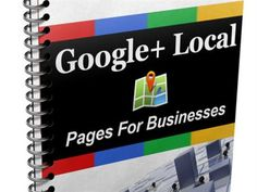 Google+ Local Ebook  Get this ebook if you want to know how to create your Google+ Local Business page