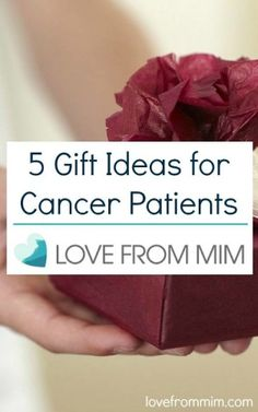 5 Gift Ideas for Cancer Patients - www.lovefrommim.com Triple Negative Breast Cancer Chemo Patient Chemotherapy Patient Cancer Gift Skincare Hand Cream Care Package
