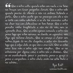 Lya Luft  por http://vanroses.tumblr.com/ http://tmblr.co/ZsEMXy16U_-3k #relacionamento #frase #trecho