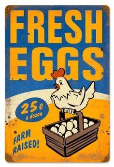 Fresh Eggs Food and Drink Vintage Metal Sign - Victory Vintage Signs Past Time Vintage Kitchen Signs, Antique Signs, Vintage Metal Signs, Vintage Tins, Vintage Labels, Printable Vintage, Advertising Signs, Vintage Advertisements, Chicken Signs