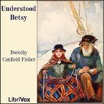 LibriVox recording of Understood Betsy, by Dorothy Canfield Fisher. Read by Lee Ann Howlett. Understood Betsy is a 1916 novel for children by Dorothy. Great Books, My Books, Blue Books, Read Aloud Books, Thing 1, Classic Literature, Children's Literature, Book Girl, Chapter Books
