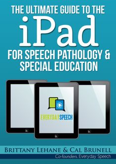 FREE Ultimate Guide to the iPad For Speech Pathology & Special Education Speech Language Therapy, Speech Language Pathology, Speech And Language, Speech Therapy Activities, Language Activities, Toddler Activities, Educational Technology, Assistive Technology, Special Education