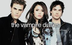 Vampire Diaries!! I'm so freaking in love!!!