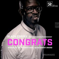 Black Coffee, Music Awards, African, Movie Posters, Movies, Fictional Characters, 2016 Movies, Film Poster, Films