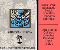 @BlackCoral4you black coral, http://blackcoral4you.wordpress.com/  coral negro  mail: blackcoral4you@galicia.com