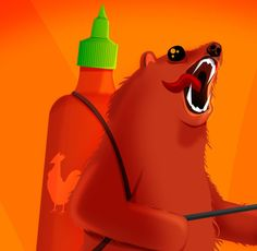 Want so so very bad.  --------------------------  Sriracha Flamethrower Grizzly  - Signed Print