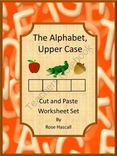 The Alphabet, Cut and Paste Pre-K, K, Special Education, Autism from smalltowngiggles on TeachersNotebook.com (26 pages)
