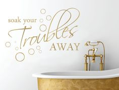 Buy this fun soak your troubles away wall sticker with added bubbles to add interest to your bathroom decor. Choose from numerous colour options **SHOP NOW** Bathroom Wall Stickers, Kitchen Stickers, Wall Stickers Quotes, Bathroom Wall Art, Bathroom Signs, Wall Decal Sticker, Bathroom Ideas, Chalk Design, Bedroom Decor For Teen Girls