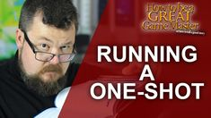 Great GM - How to run a rpg one shot session - Game Master Tips RPG