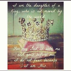 ibarracharie:  I am the daughter of the King. ♡