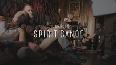 "The Making of ""Spirit Canoe"". Helio Collective presents ""Spirit Canoe""  With Support from: The Montana Film Office http://www.montanafilm.co..."