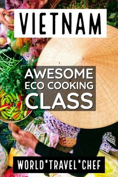 Hoi An Eco cooking class. Learning to cook in Hoi An, Vietnam. Chef Blog, I Chef, Vietnamese Cuisine, Vietnamese Recipes, Just Cooking, Cooking With Kids, Cooking School, Cooking Classes, Korean Street Food