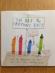 Mentor Text: Persuasive Letters, perspective; The Day the Crayons Quit
