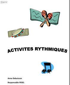 http://www.frsel.be/IMG/pdf/activites_rythmiques.pdf