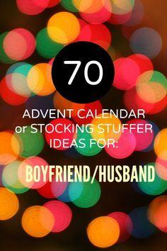 70 Advent Calendar or Stocking Stuffer Ideas for the Boyfriend or Husband