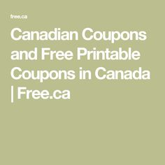 Canadian Coupons and Free Printable Coupons in Canada | Free.ca