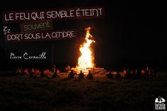 « Le feu qui semble éteint, souvent dort sous la cendre » - Pierre Corneille  Photo : Groupe Albert de Mun (Villefranche sur Saône) #citation #scout#photo