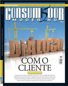 """Edição 155 - """"Com o cliente"""".  O que os setores financeiros e de telecomunicações, protagonistas em reclamações nos órgãos de defesa, têm feito para construir estratégias voltadas para a melhoria de prestação de serviços no brasil."""