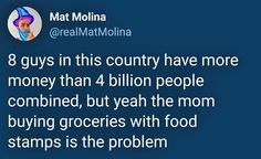 Welfare The real problem Pray For Venezuela, Food Stamps, Intersectional Feminism, Pro Choice, Equal Rights, Faith In Humanity, Social Issues, Social Justice, Food For Thought