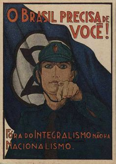 Brazilian Integralist poster, 1935. The Fascist movement in Brazil was founded by Plínio Salgado who led an organization called the 'Brazilian Integralist Action', a political party inspired by the Italian Fascist movement. During the Spanish Civil War members of the Brazilian Integralist Action sent volunteers to help fight communism. The movement's paramilitary arm wore green shirts and conducted highly organized marches and demonstrations. The Roman salute was accompanied by the word…