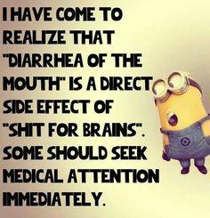 Diarrhea of the mouth