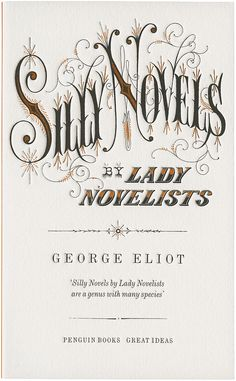 Silly Novels by Lady Novelists, George Eliot. / Penguin Great Ideas