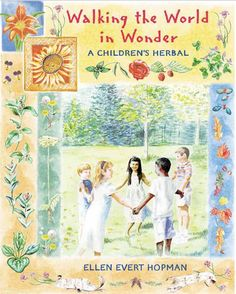 Great children's book on herbs, walking the world in wonder