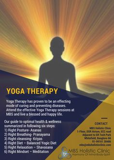 #TherapeuticYoga  #YogaTherapy  #YogaTherapy has proven to be an effecting mode of curing and preventing diseases. Attend the effective #YogaTherapy sessions at #MBS and live a blessed and happy life.  Our guide to optimal health & wellness summarized in following six steps:  1) #RightPosture- #Asanas  2) #RightBreathing- #Pranayama  3) #Rightcleansing- #Kriyas  4) #RightDiet – Balanced #YogicDiet  5) #RightRelaxation – #Shavasana  6) #RightMindset – EMeditation