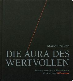 Mario Pricken - Die Aura des Wertvollen