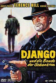 """#The1stDjangoMovie: A gunfighter forms a gang of """"deceased"""" execution victims to get revenge on the politician and outlaw who killed his wife. Director: Ferdinando Baldi Writers: Franco Rossetti (story), Ferdinando Baldi. Stars: Terence Hill, Horst Frank, George Eastman"""