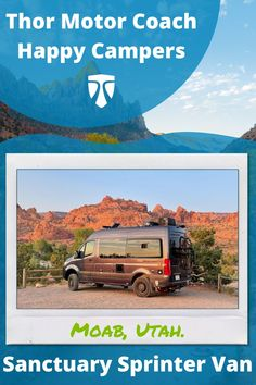 #TMCHappyCampers DC & PP texted us this beautiful picture of their Sanctuary 20L in Moab, Utah. They were driving it back home to Colorado when they stopped to take in the scenery! 🌄💥 Small Motorhomes, Class B Motorhomes, Capitol Reef National Park, National Parks, Thule Bike, Roof Ladder, Class B Rv, Small Rv, Fantastic Voyage