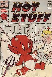 Hot Stuff comic books by Harvey. He was a little devil! :)