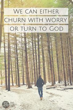 "What to do when we worry. ""He satisfies the longing soul and fills the hungry soul with goodness"" (Psalm 107:9)."
