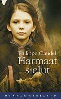 Philippe Claudel: Harmaat sielut