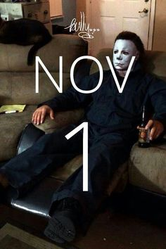 Nov. 1st. - my birthday LMAO, all that killing the night before, Michael relaxes and has a beer. LMAO