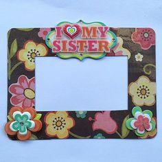 "I Love My Sister Magnetic Photo Frame, Refrigerator Magnet, 2"" x 3 1/2"" Photo Size Frame, Sister Gift Keepsake by EverydayWomen on Etsy https://www.etsy.com/listing/473960191/i-love-my-sister-magnetic-photo-frame"