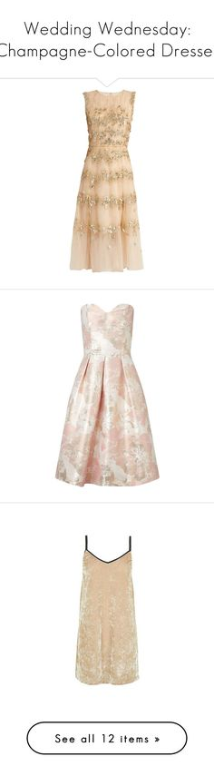 """""""Wedding Wednesday: Champagne-Colored Dresses"""" by polyvore-editorial ❤ liked on Polyvore featuring weddingwednesday, dresses, gold, peach dress, a line dress, peach floral dress, peach cocktail dress, midi cocktail dress, vestidos and pink"""