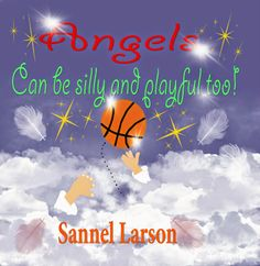 Sannel's World of Poetry: Angels can be silly and playful too! - A children'...