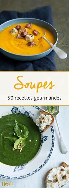 50 recettes de soupes et veloutés pour vous régaler cet hiver...