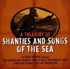 Various Artists - A Treasury Of Shanties And Songs Of The Sea in Musique, CD, vinyles, CD | eBay