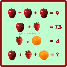 The values of the fruits is key here: apple = strawberry = orange = therefore 3 + 10 + 6 = Logic Games For Kids, Math For Kids, Math Games, Number Riddles, Maths Starters, Reto Mental, Logic Problems, Literacy And Numeracy, Numeracy Activities