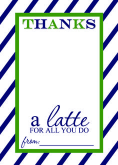 thanks a latte teacher appreciation gift free printable template 1