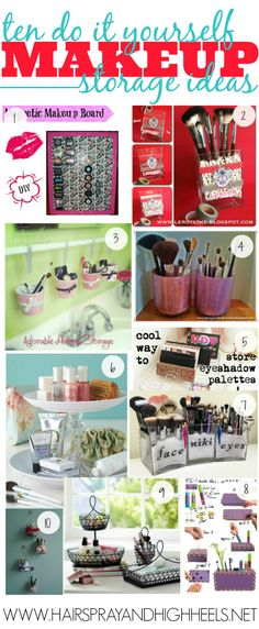 DIY Makeup Storage Ideas via www.hairsprayandhighheels.net