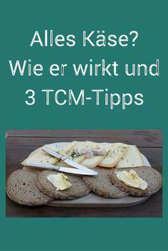 Käse ist nach TCM nicht so empfehlenswert - lies hier, was dahintersteckt und wie du ihn bekömmlicher machen kannst. #Käse #TCM