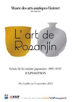 Exposition L'art de Rosanjin, Génie de la cuisine japonaise - Musée Guimet (Paris). Du 3 juillet au 9 septembre 2013.