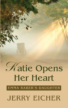 Katie Opens Her Heart (Emma Raber's Daughter) by Jerry S. Eicher, Since her father died, Katie Raber's mother has tried to keep Katie close at hand, but the young Amish woman wants to break free from her mother's shadow, hoping to gain independence by attending nearby Mennonite youth gatherings.